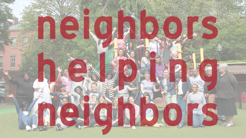 We Are Neighbors Helping Neighbors
